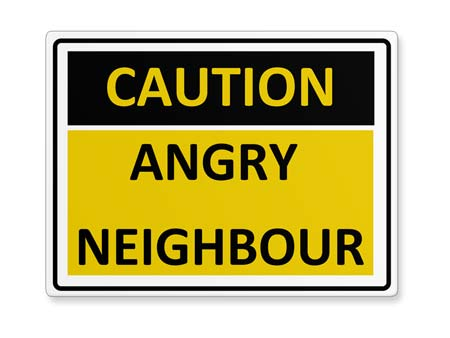 Warnschild Angry Neighbour